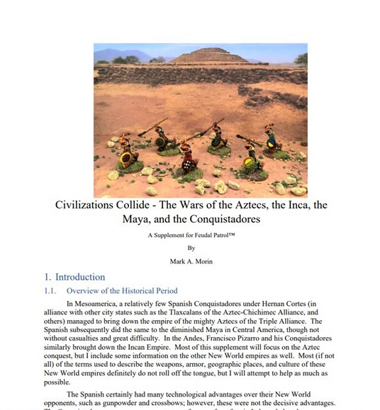 Civilizations Collide – The Wars of the Aztecs, the Inca, the Maya, and the Conquistadores is now available as a FREE Download for Feudal Patrol – plus a Feudal Patrolreview!